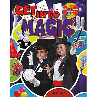 Get Into Magic (Get-Into-It� Guides)