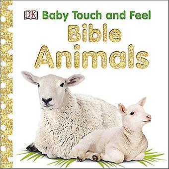 Baby Touch i czuć: zwierzęta w Biblii [książka pokładzie]