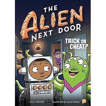 The Alien Next Door: Trick� or Cheat? (Alien Next Door)