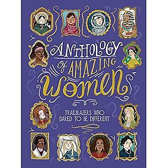 Bloemlezing van geweldige vrouwen: Trailblazers die het aandurfde om anders te zijn