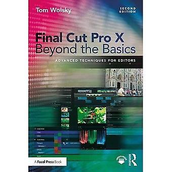 Final Cut Pro X über die Grundlagen hinaus: fortgeschrittene Techniken für Redakteure