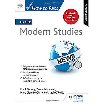 How to Pass Higher Modern Studies: Second Edition (How To Pass - Higher Level)