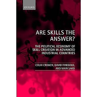 Sono competenze la risposta the Political Economy of abilità creazione nei paesi industriali avanzati da Finegold & David