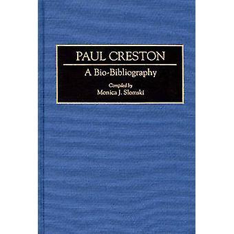 Paul Creston A BioBibliography by Faris & Jocelyn