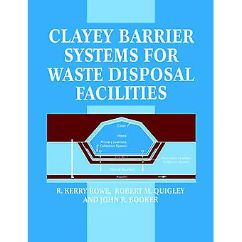 Clayey Barrier Systems for Waste Disposal Facilities by Spon