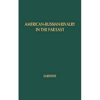 Amer Russian Rivalry Far by Zabriskie & Edward Henry
