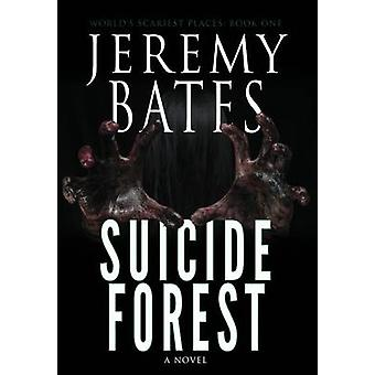 Selbstmord-Wald von Bates & Jeremy