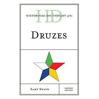 Historical Dictionary of the Druzes by Swayd & Samy