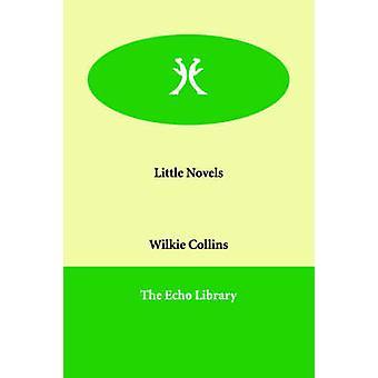 Little Novels by Collins & Wilkie
