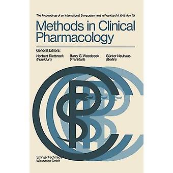 Methods in Clinical Pharmacology  The proceedings of an International Symposium held in FrankfurtM. 68 May 79 by Rietbrock & Norbert