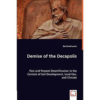 Lukningen af Decapolis af Lucke & Bernhard