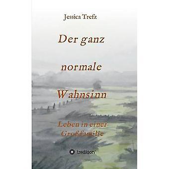 Der ganz normale Wahnsinn par Trefz & Jessica