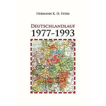 Deutschlandlauf 19771993 by Evers & Hermann K. H.