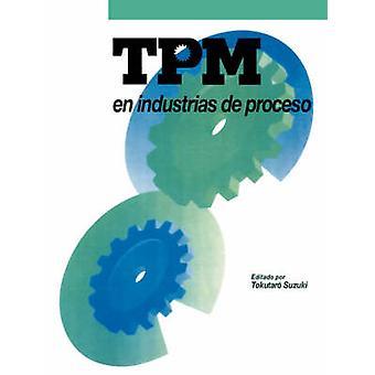 TPM En Industrias de Proceso by Suzuki & Tokutaro