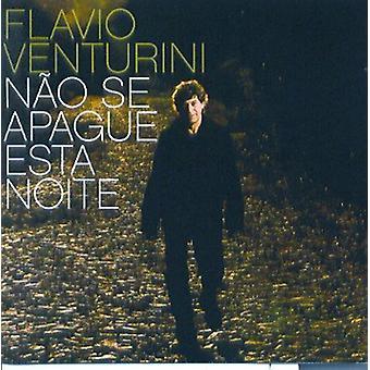 Flavio Venturini - Nao SE Apague Esta Noite [CD] USA import