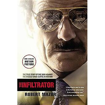 The Infiltrator - The True Story of One Man Against the Biggest Drug C