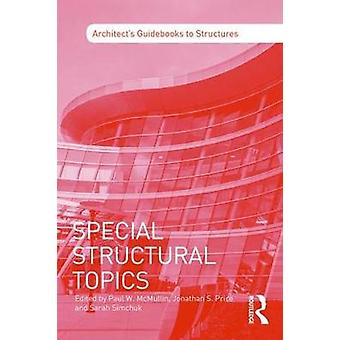 Special Structural Topics by Paul W. McMullin - 9781138838925 Book