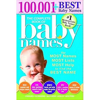 Complete Book of Baby Names by Lesley Bolton - 9781402266706 Book