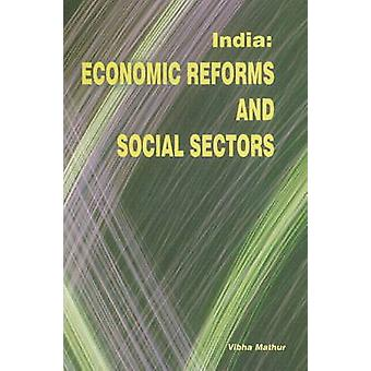 India - Economic Reforms & Social Sectors by Vibha Mathur - 9788177080