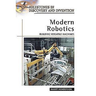 Modern Robotics - Building Versatile Machines by Harry Henderson - 978