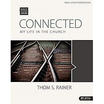 Connected Volume 5 Member Book: My Life in the Church (Bible Studies for Life (Bsfl))