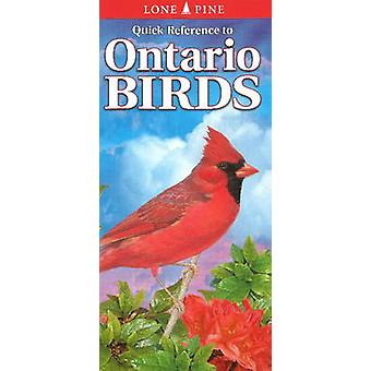 Quick Reference to Ontario Birds by Nicholle Carriere - Gary Ross - T