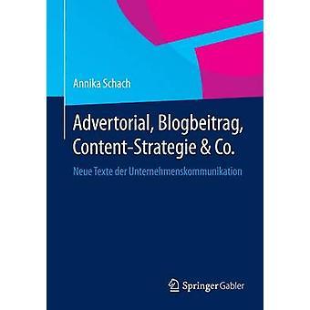 Advertorial Blogbeitrag ContentStrategie  Co.  Neue Texte der Unternehmenskommunikation by Schach & Annika