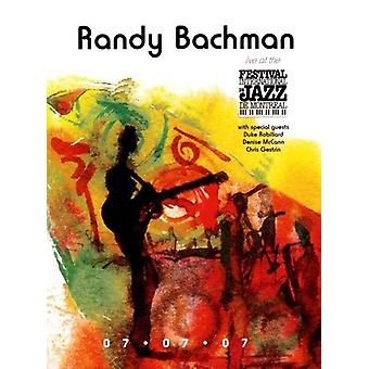 Randy Bachman - Live at the Montreal Jazz Festival [DVD] USA import