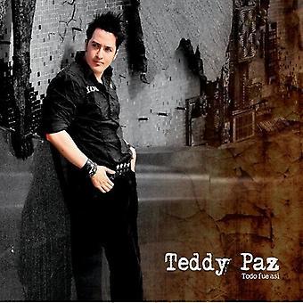 Teddy Paz - importación de Estados Unidos Todo Afue Asi [CD]