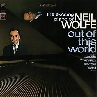 Neil Wolfe - Out of This World: Exciting Piano of Neil Wolfe [CD] USA import
