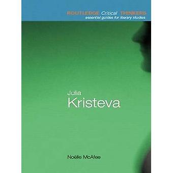 Julia Kristeva by Noelle McAfee