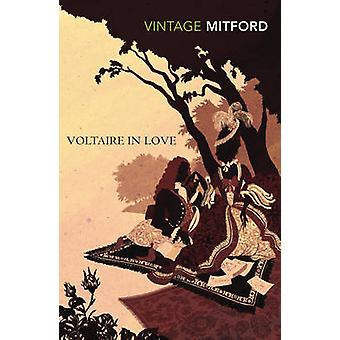 Voltaire in Love by Nancy Mitford - 9780099528890 Book