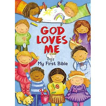 God Loves Me - My First Bible by Susan Elizabeth Beck - 9780310759317