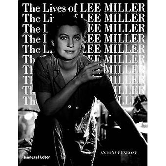 The Lives of Lee Miller by Antony Penrose - 9780500275092 Book