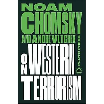 On Western Terrorism - From Hiroshima to Drone Warfare by Noam Chomsky