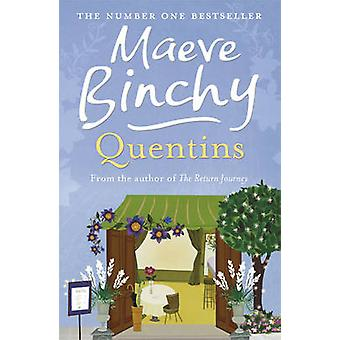 Quentins by Maeve Binchy - 9780752876849 Book