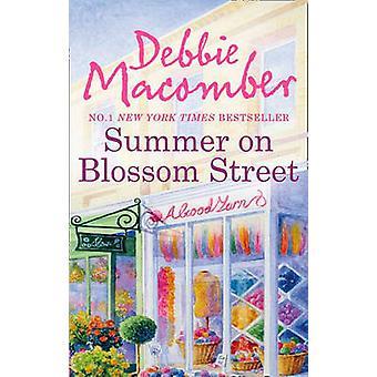 Zomer op Blossom Street door Debbie Macomber - 9780778304838 boek