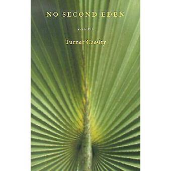 Inga andra Eden - dikter av Turner Cassity - 9780804010504 bok
