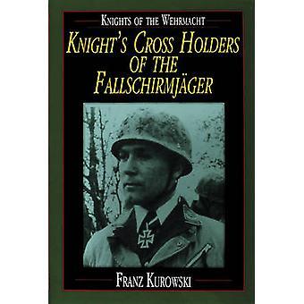 Caballeros de la Wehrmacht - titulares Cruz del caballero de la Fallschirmjag