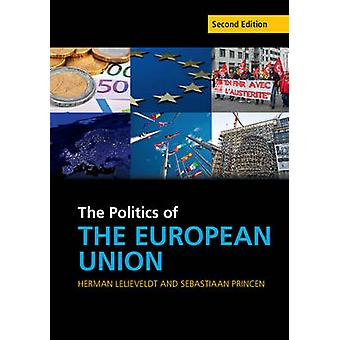 The Politics of the European Union (2nd Revised edition) by Herman Le