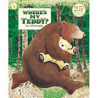 Where's My Teddy? by Jez Alborough - Jez Alborough - 9781406373660 Bo