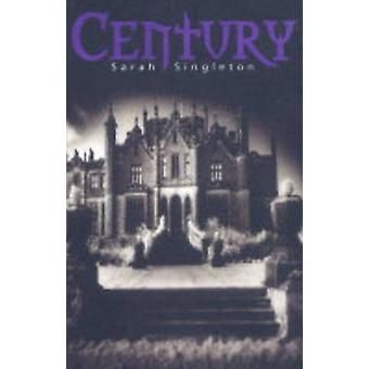 Century by Sarah Singleton - 9781416901358 Book