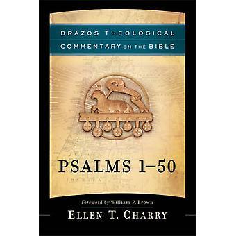 Psalms 1-50 by Ellen T Charry - William Brown - R Reno - Robert Jenso