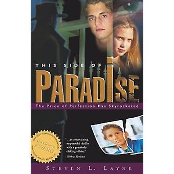 Denna sida av Paradise by Steven Layne - 9781589802544 bok