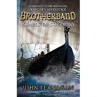 Brotherband - Slaves of Socorro by John Flanagan - 9780440870807 Book