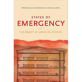 States of Emergency - The Object of American Studies by Russ Castronov