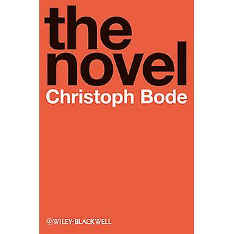The Novel - An Introduction by Christoph Bode - 9781405194471 Book