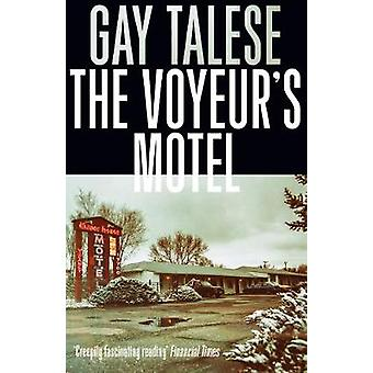 The Voyeur's Motel by Gay Talese - 9781611855302 Book