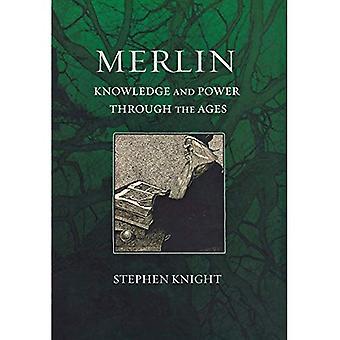 Merlin: Conhecimento e poder através dos tempos