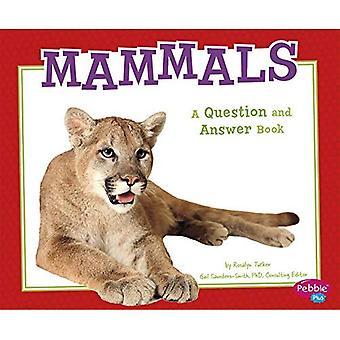 Pattedyr: Et spørgsmål og svar Book (dyreriget spørgsmål og svar)
